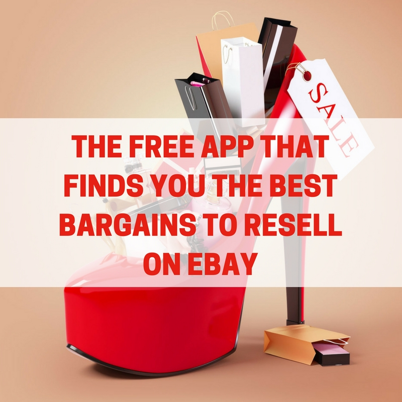 The Free App That Finds You The Best Bargains To Resell On ...